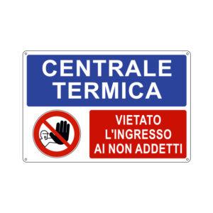 CENTRALE TERMICA VIETATO L'INGRESSO 300x200 mm