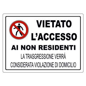 VIETATO L'ACCESSO AI NON RESIDENTI 370x270 mm