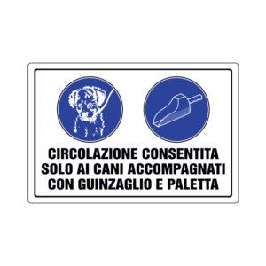 CIRCOLAZIONE CONSENTITA SOLO AI CANI ... 300x200 mm