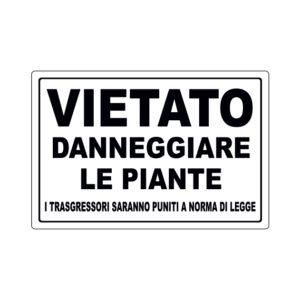 VIETATO DANNEGGIARE LE PIANTE 300x200 mm