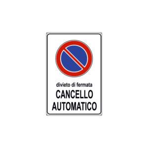 DIVIETO DI FERMATA CANCELLO AUTOMATICO 200x300 mm