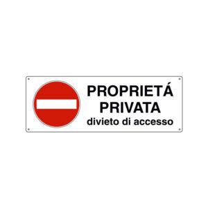 PROPRIETÀ PRIVATA DIVIETO D'ACCESSO 350x125 mm