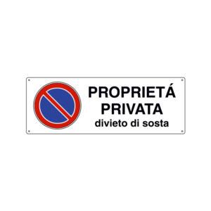 PROPRIETÀ PRIVATA DIVIETO DI SOSTA 350x125 mm