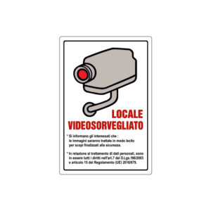 LOCALE VIDEOSORVEGLIATO 120x180 mm
