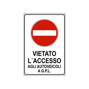 VIETATO L'ACCESSO AI VEICOLI A G.P.L. 300x450 mm